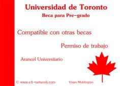#Beca en Universidad de #Toronto. Compatible con otras becas. Más info en: http://www.e1-network.com/notibecas/pre-beca.html