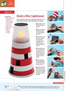 "National Lighthouse Day is August 7th! Learn about America's ""beacons of light"" by building mini lighthouse."
