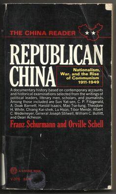 1967 Republican China Franz Schurmann Orville Schell Paperback Book Historical