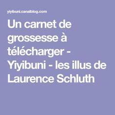Un carnet de grossesse à télécharger - Yiyibuni - les illus de Laurence Schluth