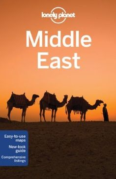 Middle East - Lonely Planet Multi Country Travel Guides 9781741796704