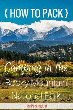 Camping Products And Αccessories Rocky Mountain National Park is a gorgeous park in Colorado. Prepare for your trip with Jenny's packing list for a camping trip to the Rocky Mountains. Camping Bedarf, Camping Packing, Camping Places, Camping Guide, Camping Spots, Winter Camping, Camping Checklist, Camping World, Outdoor Camping