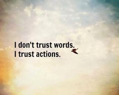 Trust Actions Picture Quote