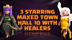 Clash of Clans Movie - 3 starring maxed townhall 10 with healers