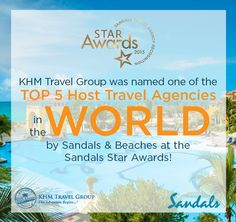 It's an honor to be named one of the Top 5 Host Travel Agencies worldwide by Sandals & Beaches! #khmrocks #Sandals