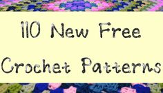 110 New Free 2015 #Crochet Patterns