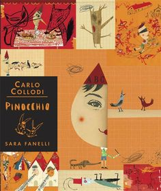 Pinnocchio, by Carlo Collodi. To be a real boy -- that is the heart's desire of the little wooden puppet carved by the old and sprightly Geppeto. Emma Rose's superb new translation is matched by Fanelli's playful illustrations in this unique edition of Carlo Collodi's 1883 classic. PB 9780763647315 / Ages 7 yrs & up / GRL T