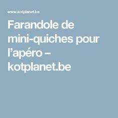 Farandole de mini-quiches pour l'apéro – kotplanet.be