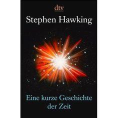 Stephen Hawking  Eine kurze Geschichte der Zeit