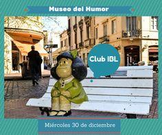 Vení con nosotros a conocer el museo del humor.Te esperamos en el Club IBL a las 13.30