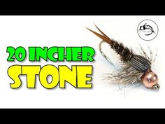 20 Incher Stone - Fly Fish Food -- Fly Tying and Fly Fishing Fly Tying Patterns, Cool Patterns, Steelhead Flies, Fly Fishing, Fishing Lures, Nymphs, Trout, Stone, Fish Food