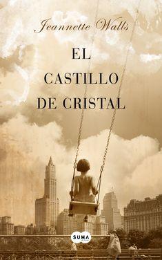 El castillo de cristal, de Jeanette Walls