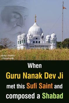#DidYouKnow When Guru Nanak Dev Ji met this Sufi saint and composed a Shabad Guru Nanak travelled and reached Shergarh town, now in Dipalpur Tehsil, district Okara in West Punjab, Pakistan. The township had a spiritually enlightened faqir by the name of Daud Kirmani (d. 1574). The Urs celebration at his dargah continues till today. Reads more http://barusahib.org/…/when-guru-nanak-dev-ji-met-this-suf…/ Share & Spread for everyone to know!
