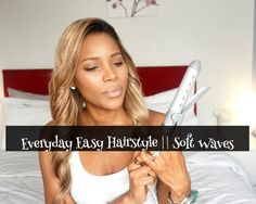 Everyday Easy Hairstyle || Soft Waves