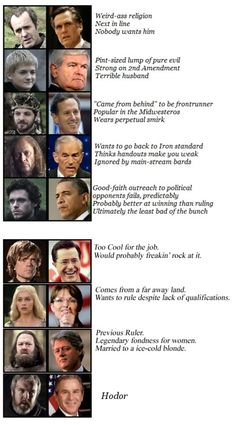 Game of Thrones vs. Elections. So true, EXCEPT the Sarah Palin one. Dani is too kind and progressive to be compared to that witch. Maybe the red woman?