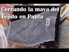 Cómo se termina un Tejido en Pajita, (La Tia Frede)