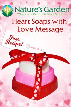 Free Heart Soaps with Love Messages Recipe by Natures Garden