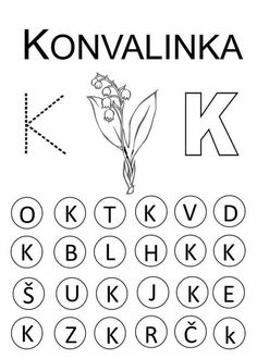 K - konvalinka Preschool Worksheets, Kids Education, Kids And Parenting, Games For Kids, Spring Flowers, Alphabet, Crafts For Kids, Letters, Writing
