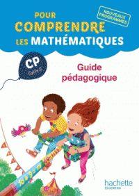 Pour comprendre les mathématiques CP, cycle 2. Nouveaux programmes : guide pédagogique / N. Bramand, P. Bramand, E. Lafont. Hachette éducation, 2016                51 CP HAC    https://buweb.univ-orleans.fr/ipac20/ipac.jsp?session=1474L339I771W.942&menu=search&aspect=subtab66&npp=10&ipp=25&spp=20&profile=scd&ri=3&source=%7E%21la_source&index=.IN&term=978-2-01-245774-4&x=0&y=0&aspect=subtab66