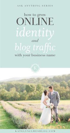 What's in a Name? How to grow your online identity and blog traffic with your business name by Katelyn James Photography