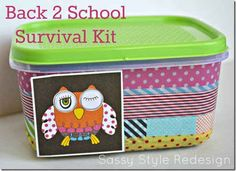You can also use dollar store tuperware to DIY a survival kit for your kid's locker.
