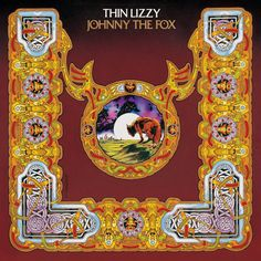 Thin Lizzy ~ Johnny The Fox