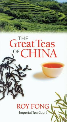 Great Teas of China. The Great Teas of China is the authoritative guide to the extraordinary tea world of China, written by the leading master tea merchant in the United States, Roy Fong. From hand-picked white teas from Fu Ding and expertly crafted oolongs from Taiwan, to patiently aged puerh from Yunnan and everything in between, Fong offers his insights on choosing, brewing, and enjoying more than a dozen of his favorite Chinese teas.