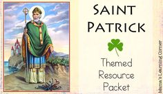Free Saint Patrick Resource Packet - links to book suggestions, video, and 6 exclusive Saint Patrick worksheets to build a simple unit study!