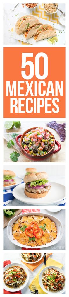 Love Mexican food? Enjoy these low-calorie, healthier versions.