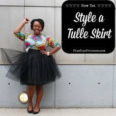 Learn how to wear a plus size tutu or tulle skirt. Tutu Outfits, Curvy Outfits, Plus Size Outfits, Tulle Skirt Plus Size, Plus Size Skirts, Tulle Skirts, Tulle Tutu, Curvy Fashion, Plus Size Fashion