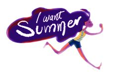 Don't we all? Summer is life.