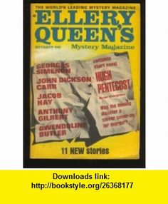 Ellery Queens Mystery Magazine, October 1968 Anthony Gilbert, Hugh Pentecost, Georges Simenon, Jacob Hay, Gwendoline Butler ,   ,  , ASIN: B0016JHPR0 , tutorials , pdf , ebook , torrent , downloads , rapidshare , filesonic , hotfile , megaupload , fileserve