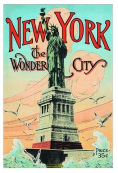 NEW YORK, THE WONDER CITY, 1902 Vintage Art Print By Irving Underhill. Shop for affordable, exceptional custom framed art. Nyc, Statue Of Libery, New York Vintage, New York Statue, Poster Photography, Travel Photography, Voyage New York, Pintura Country, Vintage Art Prints