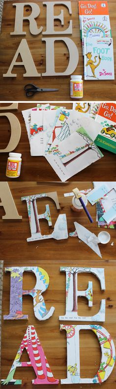 """I hate to see books get hurt, but I have to admit that this """"read"""" sign with Dr. Seuss pages is incredible. Paint the letters with Mod Podge, lay on the pages, and then paint again."""