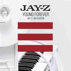 DOWNLOAD MP3: Jay Z (ft. Mr. Hudson) – Young Forever | Hitstreet.net
