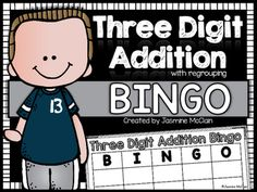 Three Digit Addition Bingo (with regrouping) is a fun bingo game that you can play with your students to help them practice adding numbers with three digits. It is the traditional Bingo game but with one digit addition sentences. Second Grade Math, 4th Grade Math, Math For Kids, Fun Math, Maths, Math Resources, Math Activities, Math Games, Bingo