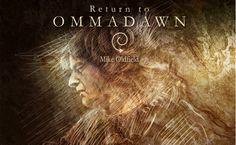 #NOTICIA: Mike Oldfield regresa a sus inicios con #ReturnToOmmadawn y un posible #TubularBells4 --> http://rvwsna.co/1P8h6sg