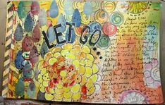 ART JOURNAL EVERY DAY: A SEVEN DAY PLAN. great process post. inspiring