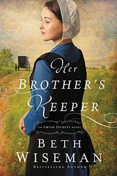Her Brother's Keeper (An Amish Secrets Novel Book 1) by Beth Wiseman http://www.amazon.com/dp/B00QL9LERW/ref=cm_sw_r_pi_dp_oSeNvb16SH7YK