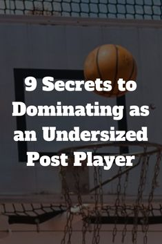 9 Secrets to Dominating as an Undersized Post Player - basketballtips Basketball Drawings, Basketball Videos, Basketball Memes, Basketball Plays, Basketball Workouts, Basketball Skills, Basketball Socks, Basketball Coach, Basketball Hoop