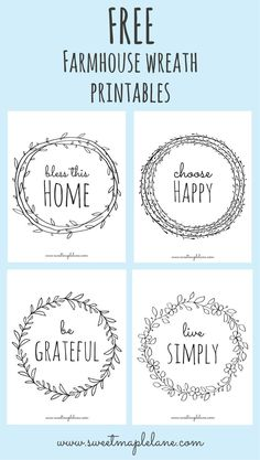 Farmhouse Wreath Printables Farmhouse Wreath Printables,handlettering Hi friends! Today I'm sharing a new set of farmhouse wreath printables I made over our February vacation. There are four sayings, each in a simple farmhouse wreath. Foto Transfer, Cricut Explore Air, Silhouette Cameo Projects, Silhouette Cameo Freebies, Cricut Creations, Diy Signs, Cute Signs, Vinyl Projects, Wooden Signs