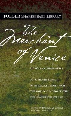 The Merchant of Venice (Folger Shakespeare Library) Introduction Paragraph, The Merchant Of Venice, Never Married, Play S, William Shakespeare, Texts, Writing, Books, English