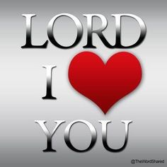 I love you Jesus Christ my Lord and my Saviour! What a Wonderful God! Love The Lord, Gods Love, My Love, I Love Heart, Lord And Savior, God Jesus, I Love Jesus, Jesus Prayer, Religion