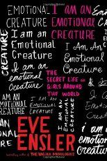 I Am an Emotional Creature is a selection of fictional monologues and stories inspired by girls from around the world. It encapsulates girls' fears, emotions, opinions and the struggles they face in having their own voice in the world. It is an inspiring call to action to girls everywhere to speak up, follow their dreams, and become the women they were meant to be.