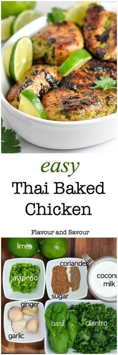 Easy Thai Baked Chicken. An easy make-ahead meal for busy nights, full of your favourite Thai flavours. The marinade for this easy recipe blends and balances those flavours harmoniously. Cilantro, jalapeño, ginger, basil, garlic and coriander all play together to produce this aromatic, slightly spicy chicken dish that leaves you wanting more.|www.flavourandsavour.com Chicken Flavors, Baked Chicken Recipes, Turkey Recipes, Dinner Recipes, Restaurant Recipes, Weight Watcher Desserts, Asian Recipes, Healthy Recipes, Thai Recipes