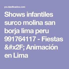 Shows infantiles surco molina san borja lima peru 991764117 - Fiestas / Animación en Lima