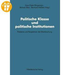 { POLITISCHE KLASSE UND POLITISCHE INSTITUTIONEN: PROBLEME UND PERSPEKTIVEN DER ELITENFORSCHUNG. DIETRICH HERZOG ZUM 60. GEBURTSTAG (1991) (SCHRIFTEN DES ZENTRALINSTITUTS FEUR SOZIALWISSENSCHAFTLICHE #66) (GERMAN, ENGLISH) } By Klingemann, Hans-Dieter ( Author ) [ Sep - 1991 ] [ Paperback ] - Shirts zum geburtstag (*Partner-Link)