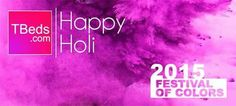 #TBeds.com wishes all it's friends and patrons from India a happy and colourful #Holi