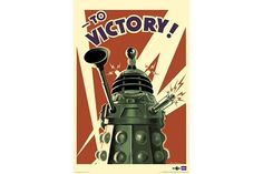 Dalek to Victory - Doctor Who Poster