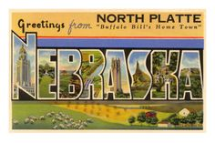 North Platte, Nebraska.  This is where I was born.
